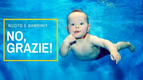 Ecco perché il nuoto è dannoso per i piccoli