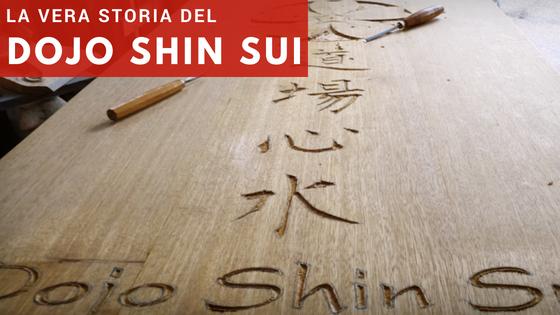 La vera storia del Dojo Shin Sui