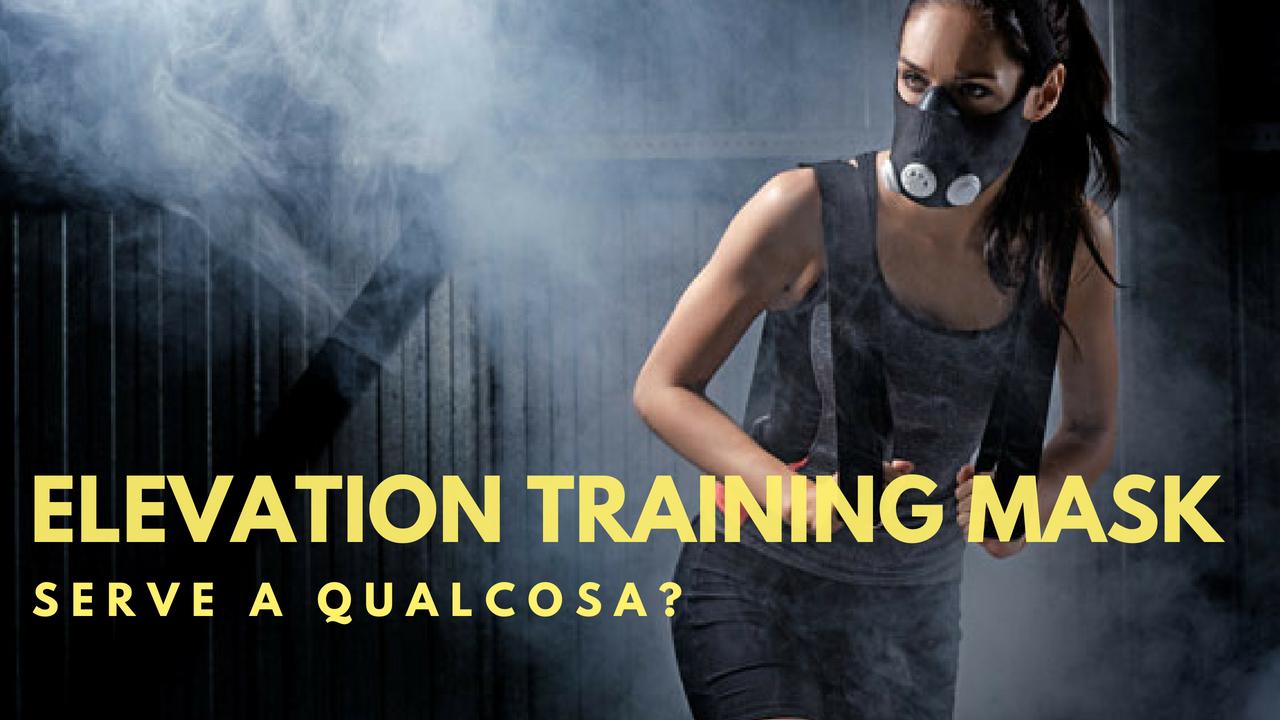 Elevation Training Mask: Serve a qualcosa?