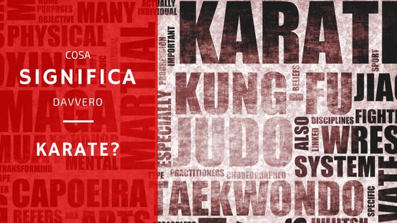 Karate: cosa significa e come si pronuncia