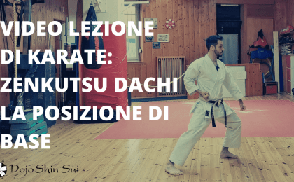Oggi analizzeremo la posizione di base del karate: lo zenkutsu dachi