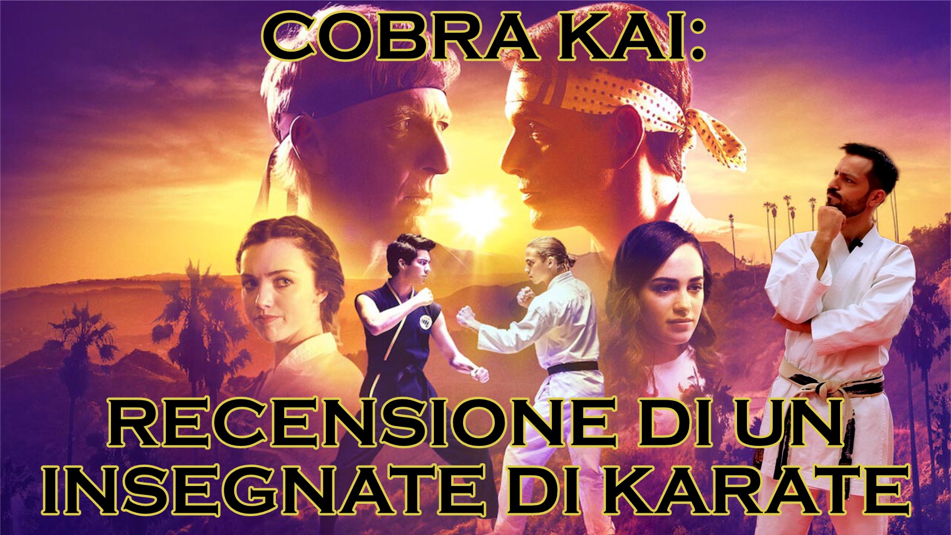 Cobra Kai: la recensione di un insegnate di karate