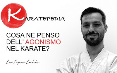 Cosa ne penso dell'agonismo nel karate?