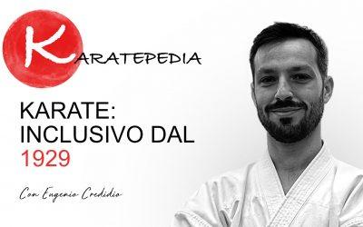 Karate: inclusivo dal 1929