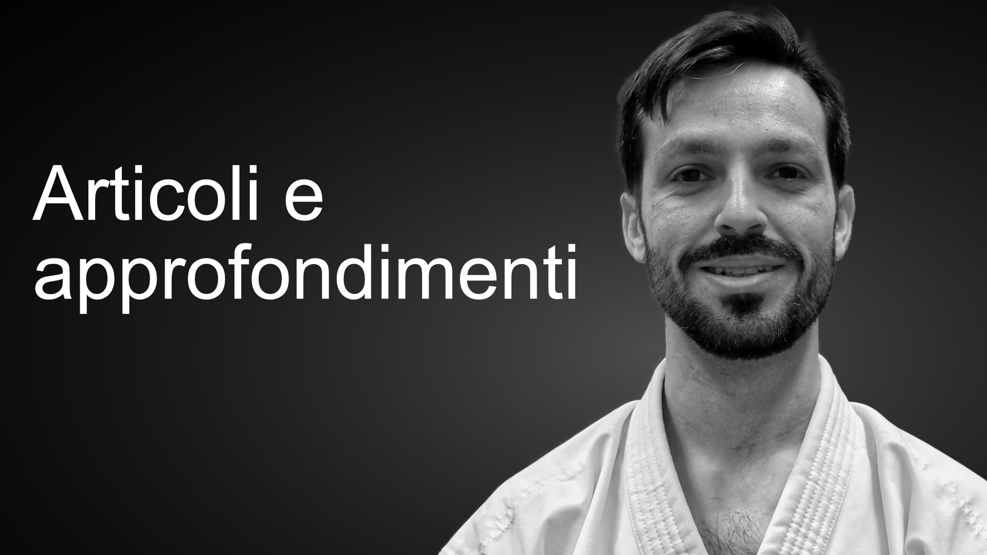 Il podcast che ti racconta la storia e i segreti del karate, con Eugenio Credidio