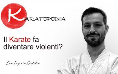 Il Karate fa diventare violenti?